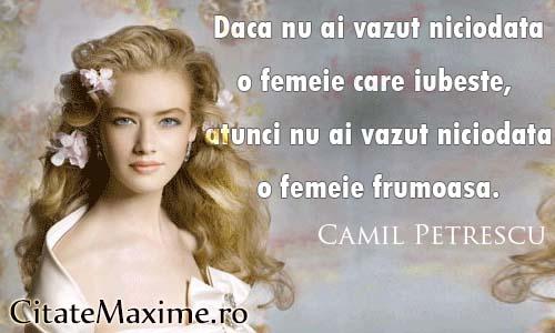 citate despre femei frumoase Daca nu ai vazut niciodata o femeie care iubeste atunci nu ai  citate despre femei frumoase