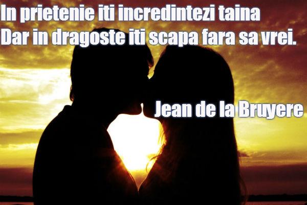 citate despre iubire dragoste In prietenie iti incredintezi taina Dar in dragoste iti scapa fara  citate despre iubire dragoste